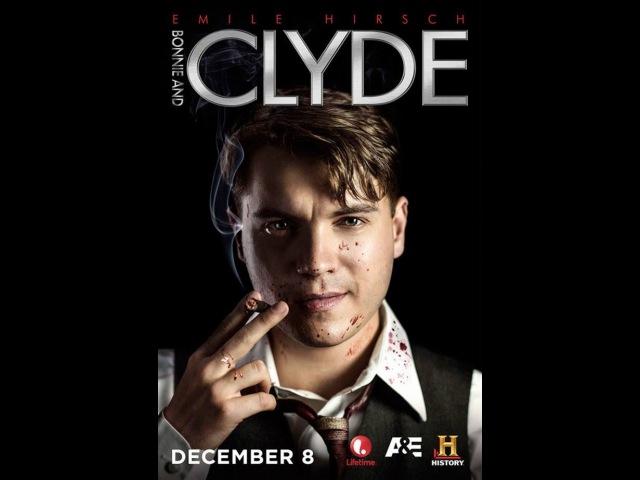 Бонни и Клайд / Bonnie and Clyde (203) Трейлер