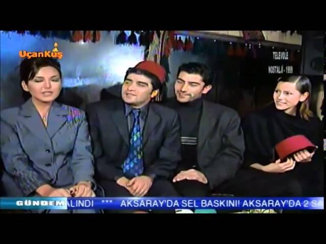 1999 Kenan İmirzalıoğlu , Zeynep Tokuş, Osman Sınav , İbrahim Erkal