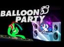 Balloon Party 2 Mix 2014 | Dubstep Electro [MLP]