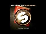 GTA & Martin Solveig - Intoxicated (Radio Edit) (Original Mix)
