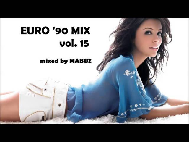 Euro 90 Mix vol 15 (mixed by Mabuz)
