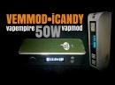 Vemmod Mini Vapmod iCandy- 50Watts