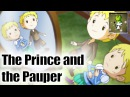 The Prince and the Pauper Bedtime Story