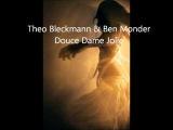 Douce Dame Jolie Theo Bleckmann &amp Ben Monder