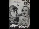 Martha Eggerth - Das blaue vom Himmel 1932 -Sonntagsfilm-