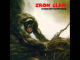 Iron Claw - Dismorphophobia 1970-1974 (FULL ALBUM) Classic Rock &amp Hard Rock