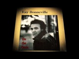 RAY BONNEVILLE - DANCE WITH ME
