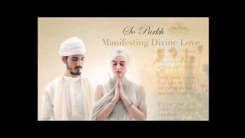 Tera Naam - So Purkh Shabd (manifesting divine love)