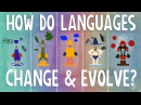 How languages evolve Alex Gendler