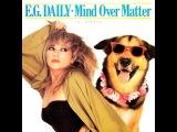E.G. Daily Elizabeth Ann Guttman - Mind Over Matter (Edit)