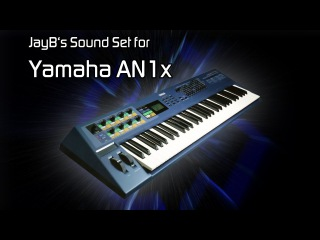 JayB's Sound Set for Yamaha AN1x [Trance, House, Progressive]