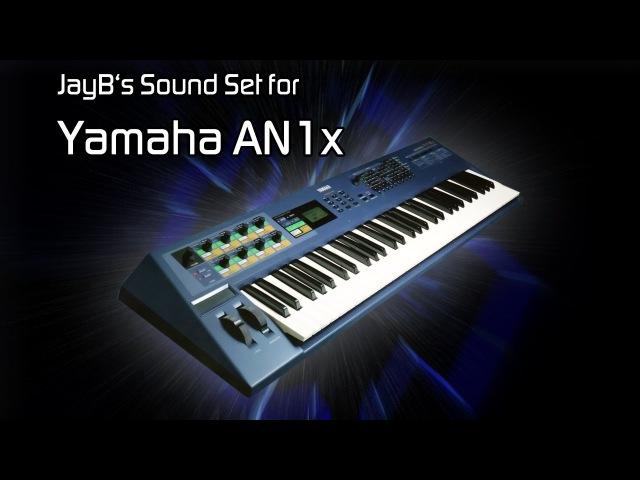 JayB's Sound Set for Yamaha AN1x [Trance, House, Progressive]