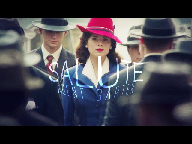 Agent Carter | Stand up and salute.