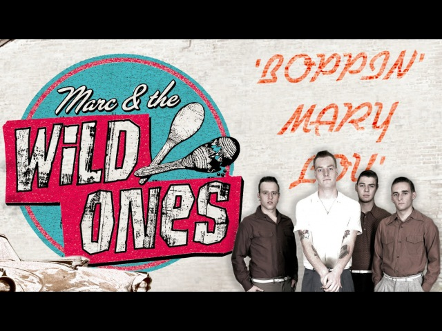 'Boppin' Mary Lou' Marc The Wild Ones RHYTHM BOMB RECORDS (Official Music Video) BOPFLIX