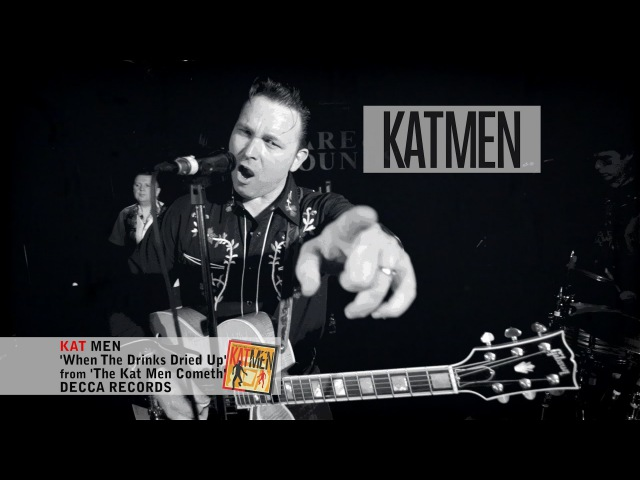When The Drinks Dried Up KATMEN, DECCA RECORDS (OFFICIAL MUSIC VIDEO)