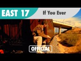 East 17 - If You Ever (Feat Gabrielle) (Official Music Video)