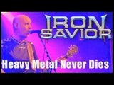 IRON SAVIOR - Heavy Metal Never Dies (LIVE) official clip AFM Records