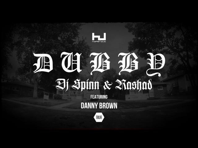 DJ Spinn DJ Rashad: Dubby Feat Danny Brown (Hyperdub 2015)