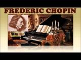 1 Час - Лучшее, Фредерик Шопен  The Best of Chopin