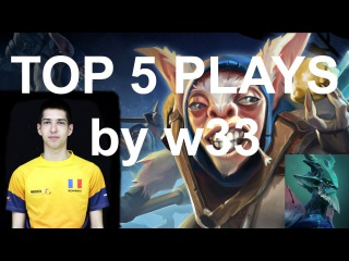 Dota 2 - w33 | TOP 5 Plays | 2x Ultra Kills
