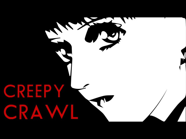 Kite and Mezzo Forte AMV - Creepy Crawl (Censored)