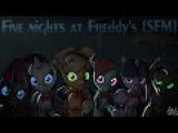 Five Nights at Freddy's [SFM] [RUS] (Official video)