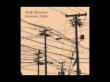 Field Rotation - Acoustic Tales