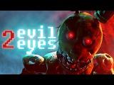 SFM Five Nights at Freddy's Two Evil Eyes DIRECTORS CUT FNAF Animation