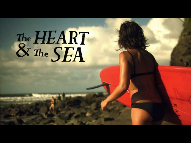 SURF | The Heart The Sea - Kassia Meador