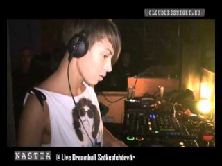 Nastia Dj.Beauty Dreamhall Dance Club Székesfehérvár cloudlessnight.hu