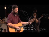 Leeland - Josh Baldwin - Bethel Music Worship