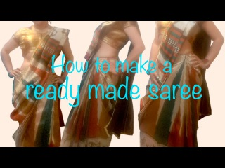 DIY Ready made saree - tutorial