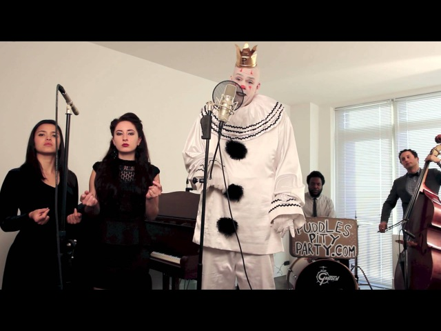 Royals Sad Clown With The Golden Voice Postmodern Jukebox Lorde Cover ft Puddles Pity Party