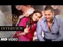 Exclusive Salman Khan Sonam Kapoor Interveiw Prem Ratan Dan Payo T Series