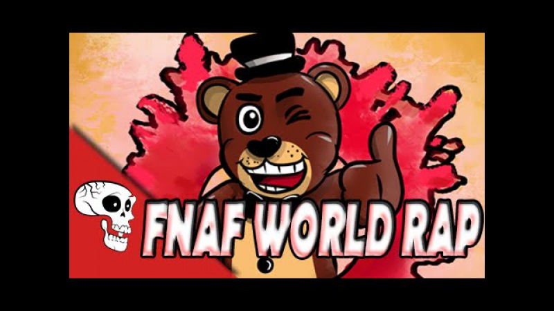 FNAF WORLD RAP by JT Music - Join the Party