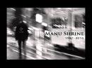 R.I.P Manu Shrine