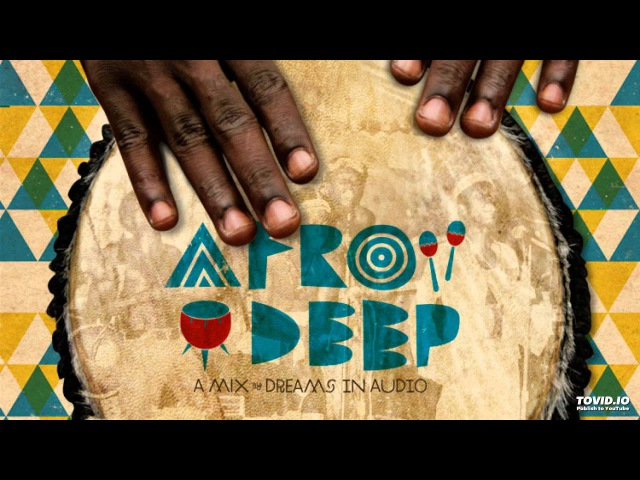 Afro House Session 7.0 (Deep House Mix