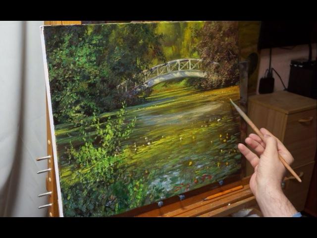 Пруд с кувшинками. Олег Буйко. Живопись маслом. Process of creating oil paintingfrom Oleg Buiko