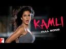 Kamli Full Song Dhoom 3 Katrina Kaif Aamir Khan Sunidhi Chauhan Pritam