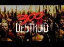300 Destroid