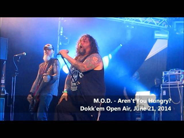 M.O.D. - Aren't You Hungry - Dokk'em Open Air 2014