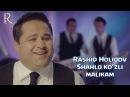 Rashid Holiqov - Shahlo ko'zli malikam