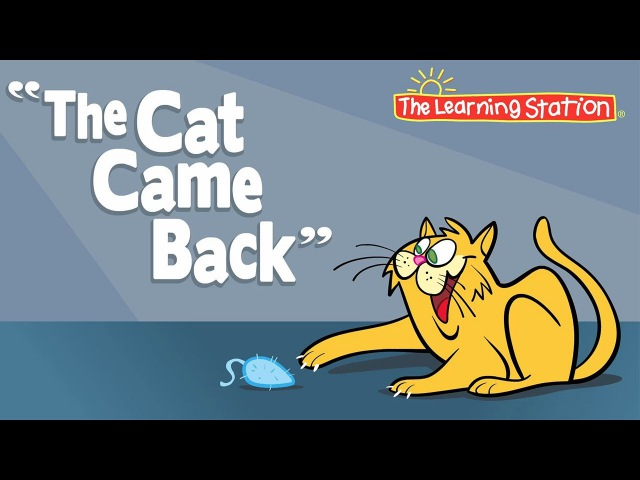 The Cat Came Back - Camp Songs - Kids Songs - Childrens Songs by The Learning Station