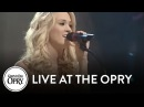 Carrie Underwood - Stand By Your Man | Live at the Grand Ole Opry | Opry