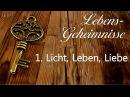 JESUS OFFENBART Lebens Geheimnisse 1 LICHT LEBEN und LIEBE an Gottfried Mayerhofer