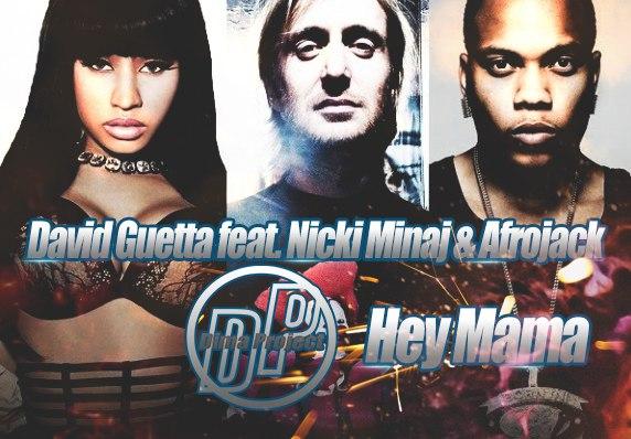 David Guetta feat.Nicki Minaj & Afrojack - Hey Mama (Dima Project Remix)