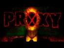 Proxy A Slender Man Story - MIKE DIVA - BlackBoxTV