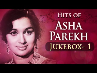 Best of Asha Parekh Superhit Song Collection - Jukebox 1 - Evergreen Bollywood Songs