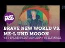 VBT splash! Edition 2014 - Brave New World vs ME-L Techrap und MoooN (Achtelfinale)