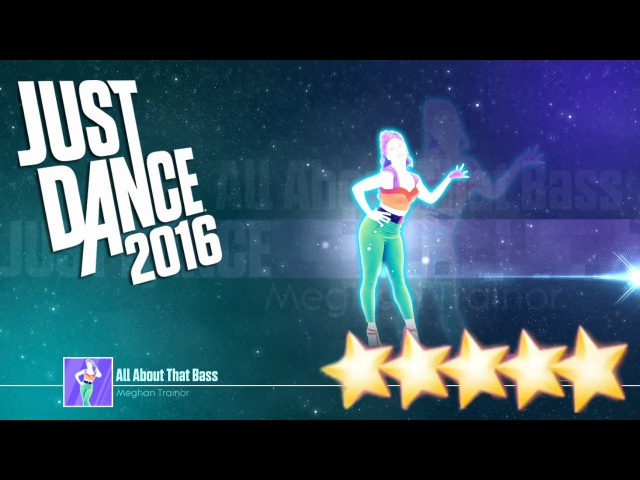 All About That Bass - Just Dance 2016 - Full Gameplay 5 Stars KINECT